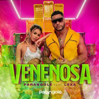 Foto da capa: Venenosa   Parangolé feat Lexa