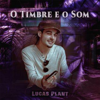 Foto da capa: O Timbre e o Som - Lucas Plant
