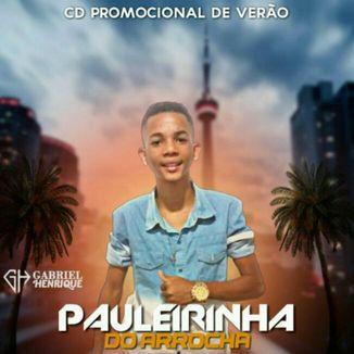 Foto da capa: PAULEIRINHA DO ARROCHA CD PROMOCIONAL DE MARÇO 2020