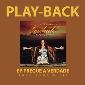 Foto da capa: PLAY-BACK EP PREGUE A VERDADE