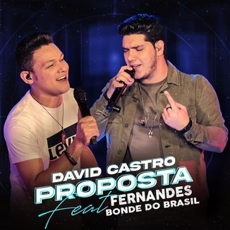Foto da capa: Proposta - David Castro feat. Fernandes
