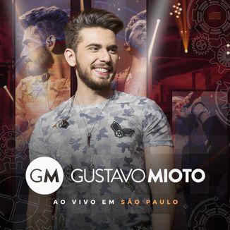 Foto da capa: Gustavo Mioto Ao Vivo em São Paulo