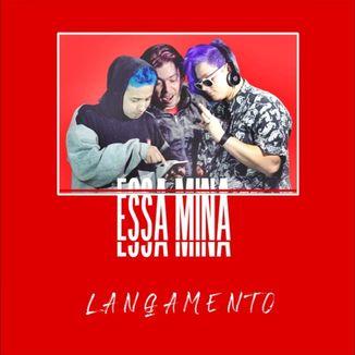 Foto da capa: Essa Mina (FT)