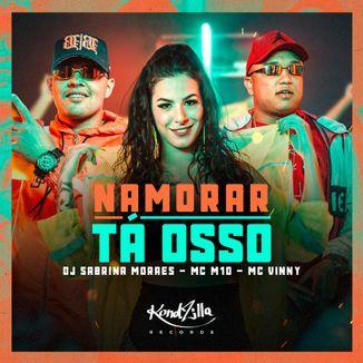 Foto da capa: Namorar Tá Osso
