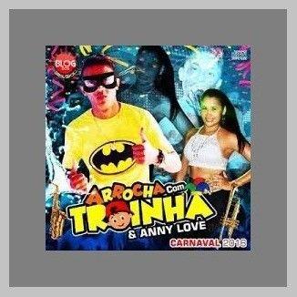 Foto da capa: CD ARROCHADEIRA - MC TROIA - TROINHA