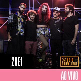 Foto da capa: 2de1 Estúdio Showlivre Ao Vivo