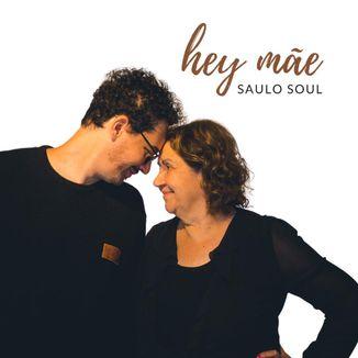 Foto da capa: Hey Mãe