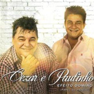 Foto da capa: Cezar e Paulinho - Efeito Dominó