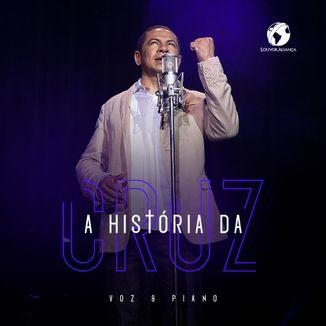 Foto da capa: A História da Cruz - Louvor Aliança