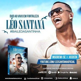 Foto da capa: #BaileDaSantinha (Ao Vivo em Fortaleza)