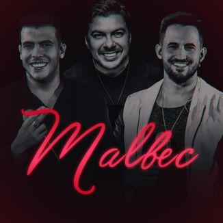 Foto da capa: Malbec (Mauricio Mello por Vitor e Cadu)