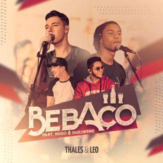 Foto da capa: Thales e Leo - Bebaço Part. Hugo & Guilherme