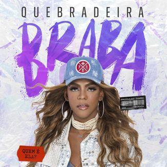 Foto da capa: Quebradeira Braba