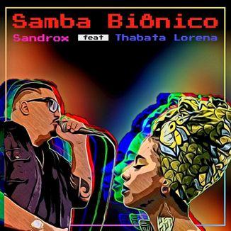 Foto da capa: Samba Biônico