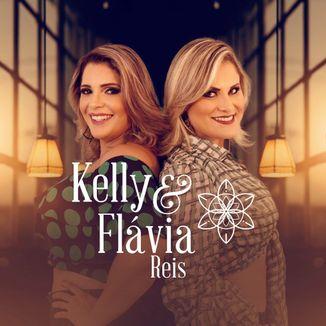 Foto da capa: Kelly e Flávia Reis (Ao Vivo 2017.2)