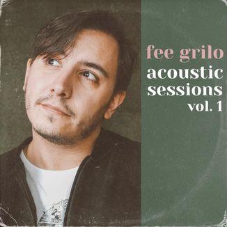 Foto da capa: Acoustic Sessions vol. 1