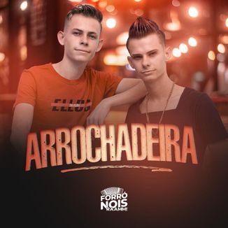 Foto da capa: Arrochadeira - Forró Nóis