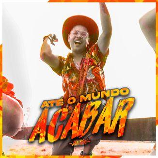 Foto da capa: Até o Mundo Acabar