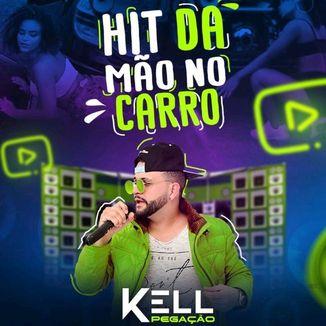Foto da capa: Kell Pegação A Banda Dos Paredões