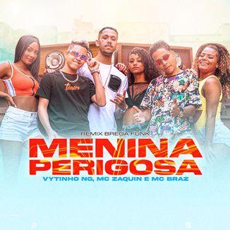 Foto da capa: MENINA PERIGOSA