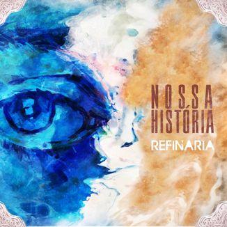 Foto da capa: Nossa História - Refinaria