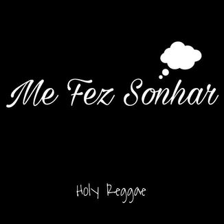 Foto da capa: Me Fez Sonhar