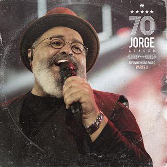 Foto da capa: Jorge 70 - Ao Vivo em São Paulo (Parte 2)