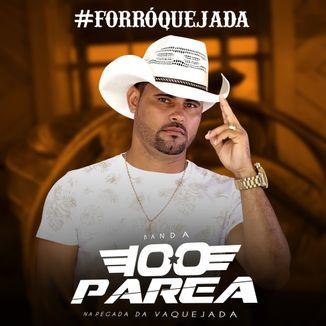 Foto da capa: BANDA 100 PAREA PROMOCIONAL 2K18 #FORRÓQUEJADA