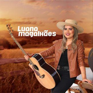 Foto da capa: Luana Magalhães 2021