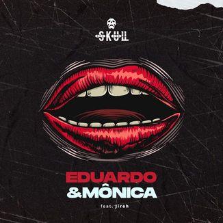 Foto da capa: Eduardo e Mônica
