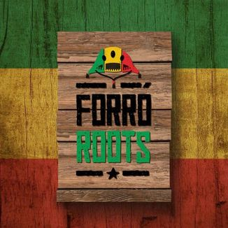 Foto da capa: EP Forró Roots