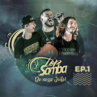 Foto da capa: Top Samba - Do Nosso Jeito (Ep1)