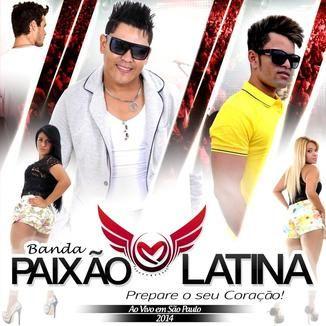 Foto da capa: PAIXÃO LATINA AO VIVO EM SÃO PAULO