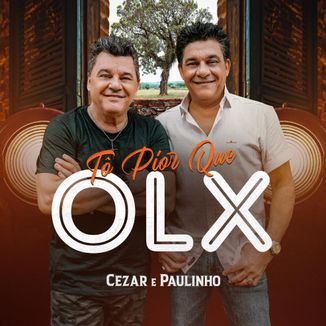 Foto da capa: Tô Pior Que OLX