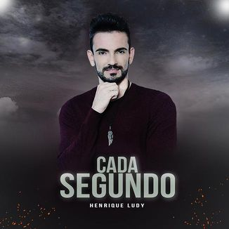 Foto da capa: Cada Segundo - Henrique Ludy