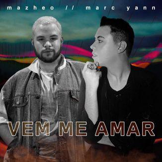 Foto da capa: Vem Me Amar (ft. Mazheo)