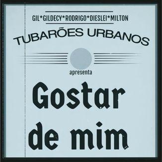 Foto da capa: Gostar De Mim