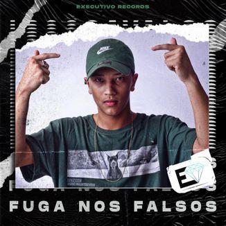 Foto da capa: Fuga Nos Falsos