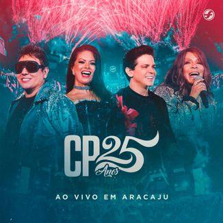 Foto da capa: Calcinha Preta - DVD CP 25 Anos - Ao Vivo em Aracaju