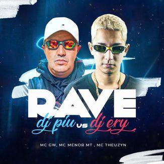 Foto da capa: Na Rave do DJ Piu na Rave do DJ Ery