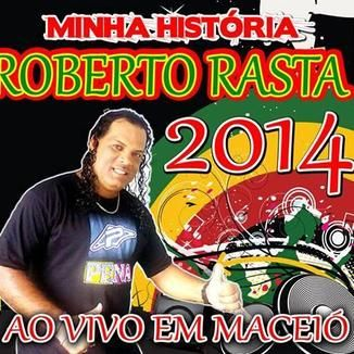 Foto da capa: Cantor Roberto Rasta Reggae 2015