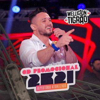 Foto da capa: Welligton Tigrão Promocional 2021