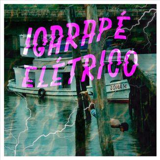 Foto da capa: Igarapé Elétrico (Single)