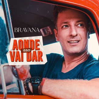 Foto da capa: Aonde Isso Vai Dar