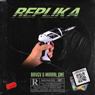 Foto da capa: Replika - Brvgv & Mirral One