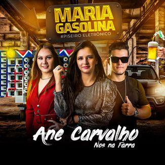 Foto da capa: Maria Gasolina - Ane Carvalho