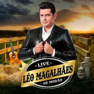 Foto da capa: Léo Magalhães - Só Modão 2020 (ÁUDIO COMPLETO)