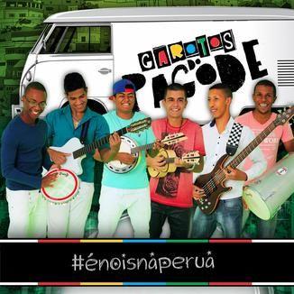 Foto da capa: É NOIS NA PERUA