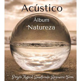 Foto da capa: NATUREZA - Acústico