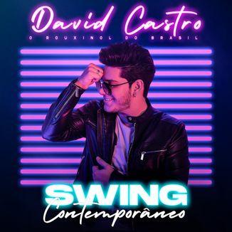 Foto da capa: David Castro - Swing Contemporâneo